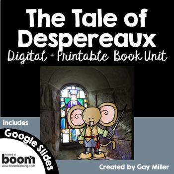 The Tale of Despereaux [Kate DiCamillo] Google Digital + Printable Book Unit