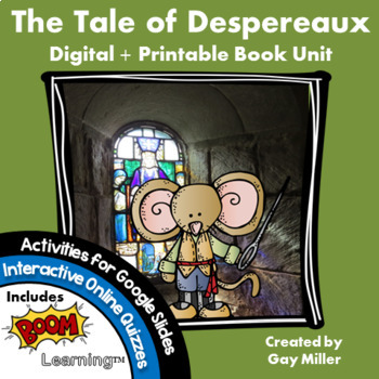 The Tale of Despereaux [Kate DiCamillo] Digital + Printable Book Unit