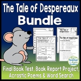 Tale of Despereaux Bundle: Test, Book Report Project, Writing & Word Search