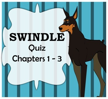Swindle Quiz Chapters 1-3