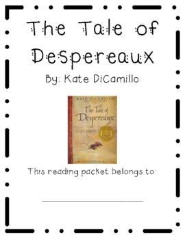 Tale of Despereaux Guided Reading Packet