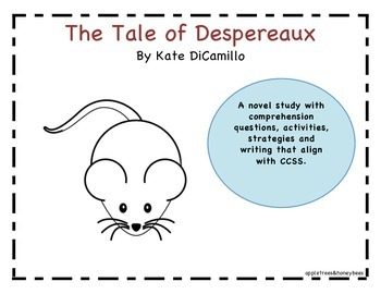 Tale of Despereaux Novel Study