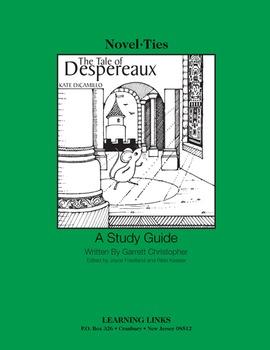 Tale of Despereaux - Novel-Ties Study Guide