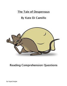 Tale of Despereaux Reading Comprehension Questions and Test