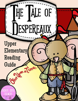 Tale of Despereaux Reading Guide