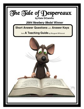 The Tale of Despereaux Chapter-by-Chapter Short Answer Questions