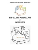 Tale of Peter Rabbit - Full Text for Coloring, with Writer Questions
