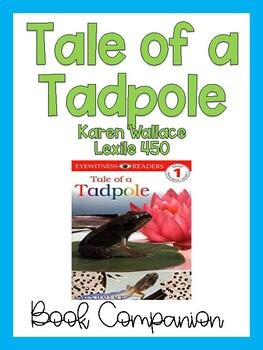 Tale of a Tadpole Literature Pack {Lexile 450}