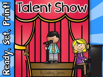 Talent Show - Ready, Set, Print!