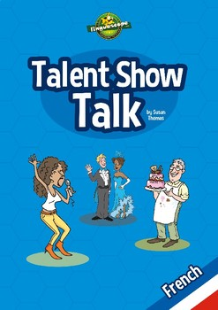 Talent Show Talk - French