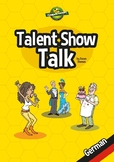 Talent Show Talk - German