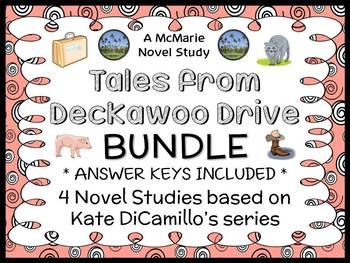 Tales from Deckawoo Drive BUNDLE (Kate DiCamillo) 4 Novel Studies (98 pages)
