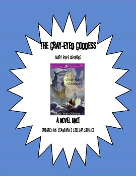Tales from the Odyssey Book 4: The Gray-Eyed Goddess Novel Study Unit