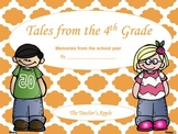 """Tales of 4th Grade End of Year """"Favorites"""""""