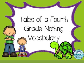 Tales of A Fourth Grade Nothing Vocabulary Power Point