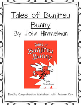 Tales of Bunjitsu Bunny Reading Comprehension