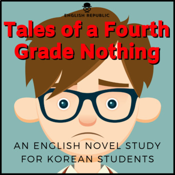 Tales of a Fourth Grade Nothing for Korean Students