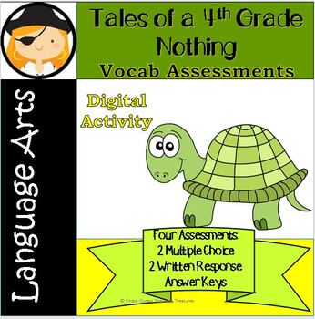Tales of a 4th Grade Nothing: Vocabulary Assessment/Common Core Aligned