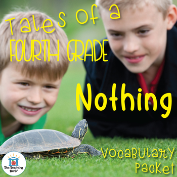 Tales of a 4th Grade Nothing Vocabulary Packet