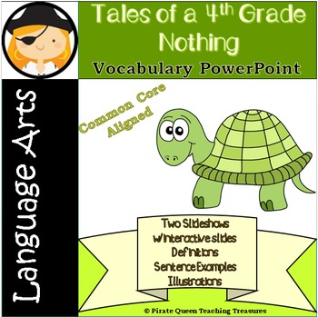 Tales of a 4th Grade Nothing Vocabulary PowerPoint/Common