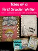 Unit 1- Tales of a First Grade Writer- Setting the Scene for Great Writing