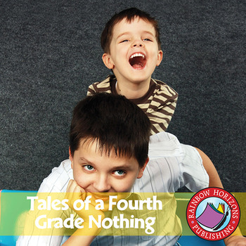 Tales of a Fourth Grade Nothing (Novel Study) Gr. 4-7