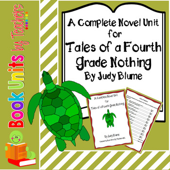 Tales of a Fourth Grade Nothing By Judy Blume Book Unit