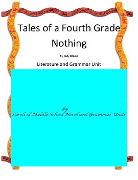 Tales of a Fourth Grade Nothing Book Unit with Literary an