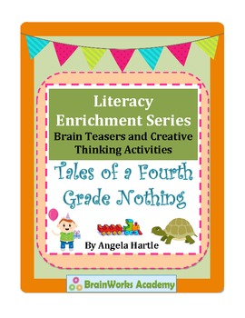 Tales of a Fourth Grade Nothing Brain Teasers and Creative Thinking Activities