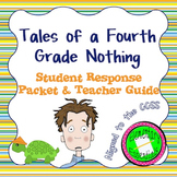 Tales of a Fourth Grade Nothing CCSS Literature Packet & Teacher Guide