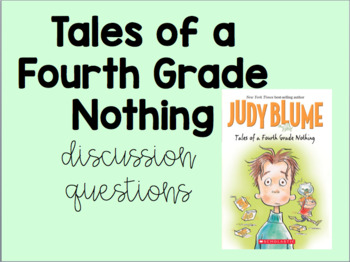 Tales of a Fourth Grade Nothing Chapter 1-4 Discussion Questions
