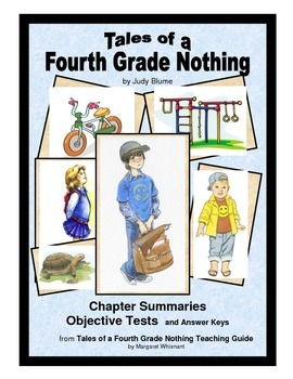 Tales of a Fourth Grade Nothing Chapter Summaries and Objective Tests