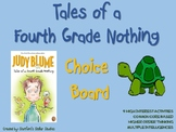 Tales of a Fourth Grade Nothing Choice Board Novel Study A