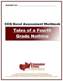 Tales of a Fourth Grade Nothing CCQ Novel Study Assessment