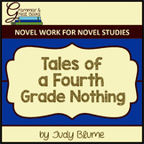 Tales of a Fourth Grade Nothing: CCSS-Aligned Novel Work f