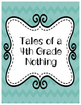 Tales of a Fourth Grade Nothing - NO PREP Common Core Unit