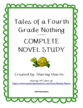 Tales of a Fourth Grade Nothing - Complete Novel Study