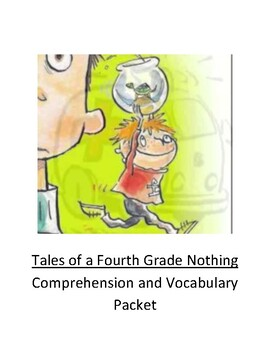 Tales of a Fourth Grade Nothing Comprehension and Vocabulary Packet