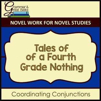 Tales of a Fourth Grade Nothing: Coordinating Conjunctions