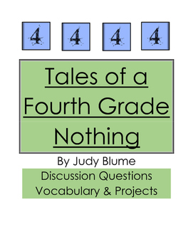 Tales of a Fourth Grade Nothing:  Discussion Questions and Projects