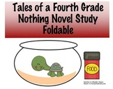 Tales of a Fourth Grade Nothing Foldable
