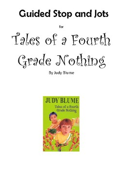 Tales of a Fourth Grade Nothing Guided Stop and Jots