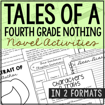 TALES OF A FOURTH GRADE NOTHING Novel Study Unit Activities, In 2 Formats