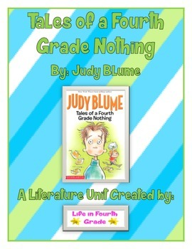 Tales of a Fourth Grade Nothing Literature Unit (Full)