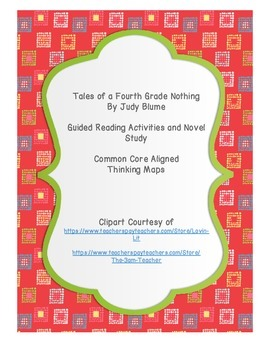 Tales of a Fourth Grade Nothing Novel Study with Guided Reading Activities