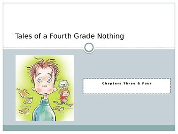 Tales of a Fourth Grade Nothing PPT and End of Story Test