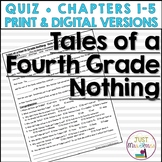 Tales of a Fourth Grade Nothing Quiz (Ch. 1-5)
