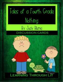 Judy Blume TALES OF A FOURTH GRADE NOTHING - Discussion Cards
