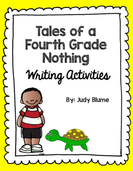 Tales of a Fourth Grade Nothing Writing Activities