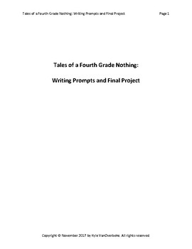Tales of a Fourth Grade Nothing - Writing Prompts and Final Project